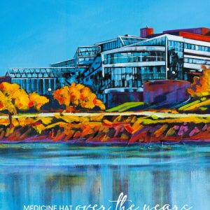 an image of the front of the Medicine Hat Views Wall Calendar from Canadian artist Theresa Eisenbarth